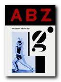 A B Z: More Alphabets & Signs