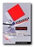 The Struggle for Utopia