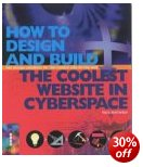 Design and Build the Coolest Website in Cyberspace