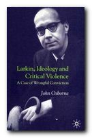 Larkin, Ideology and Critical Violence