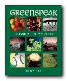 Greenspeak: Ireland in her own words