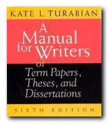 A Manual for Term Papers, Dissertations, and Theses