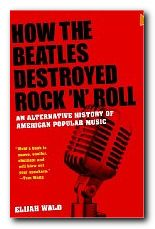 Beatles Destroyed Rock N Roll