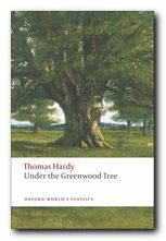 Thomas Hardy greatest works Under the Greenwood Tree