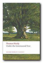 Thomas Hardy greatest works Under the Greenwood Tree