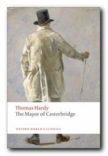 Thomas Hardy greatest works The Mayor of Casterbridge