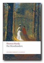 Thomas Hardy greatest works The Woodlanders