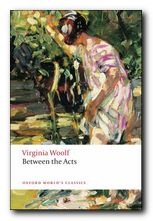 Virginia Woolf Between the Acts