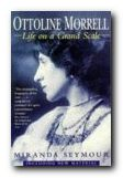 Ottoline Morrell - biography: Life on a Grand Scale