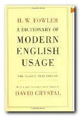 Fowler's Modern English Usage