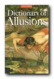 Specialist Dictionaries - Dictionary of Allusions