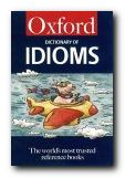 Specialist Dictionaries - Dictionary of Idioms