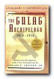 Alexander Solzhenitsyn greatest works - The Gulag Archipelago