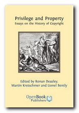 Power and Privilege: Essays on the History of Copyright