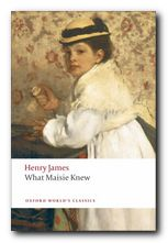 Henry James What Maisie Knew
