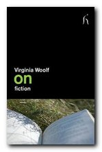 Virginia Woolf on fiction
