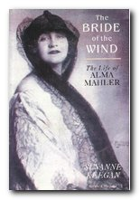 Alma Mahler - The Bride of the Wind