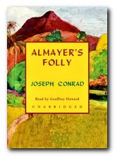 Joseph Conrad greatest works Almayer's Folly