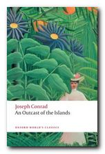 Joseph Conrad greatest works An Outcast of the Islands