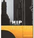 Hip Hotels: New York