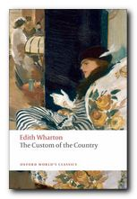The novels of Edith Wharton - The Custom of the Country